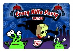 Crazy Killa party
