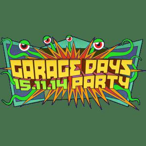 Garage Days Party