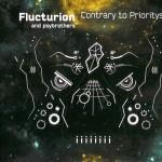 Flucturion & Psybrothers - Contrary to Prioritys